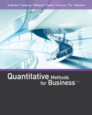 Quantitative Methods for Business - Anderson, David, and Sweeney, Dennis, and Williams, Thomas