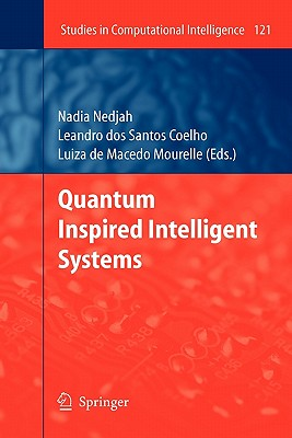 Quantum Inspired Intelligent Systems - Dos S. Coelho, Leandro (Editor)