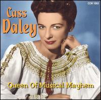 Queen of Musical Mayhem - Cass Daley