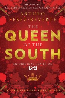 Queen of the South - Perez-Reverte, Arturo