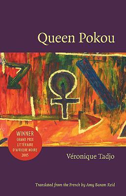 Queen Pokou: Concerto for a Sacrifice - Tadjo, Veronique