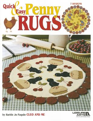 Quick & Easy Penny Rugs - Paquin, Barbie Jo