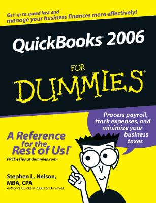 QuickBooks 2006 for Dummies - Nelson, Stephen L, CPA