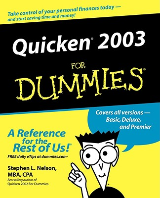 Quicken 2003 for Dummies - Nelson, Stephen L, CPA
