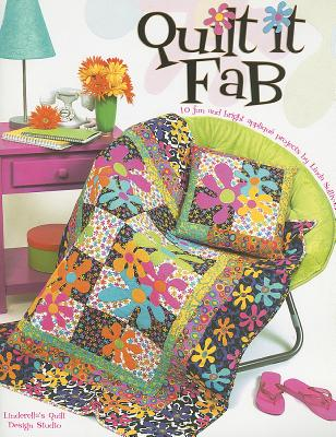 Quilt It Fab - Sullivan, Linda