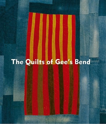 Quilts of Gee's Bend - Arnett, William, and Wardlaw, Alvia J, and Livingston, Jane