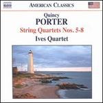 Quincy Porter: String Quartets Nos. 5-8