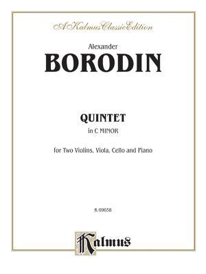 Quintet in C Minor - Borodin, Alexander (Composer)