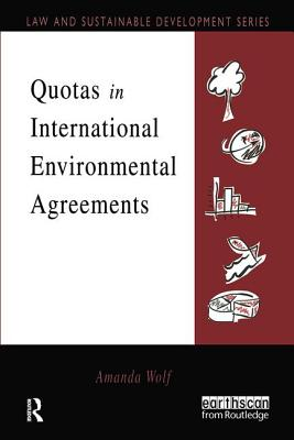 Quotas in International Environmental Agreements - Wolf, Amanda