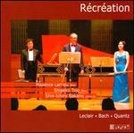 R�cr�ation: Leclair, Bach, Quantz