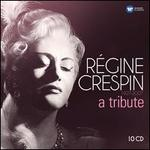 Régine Crespin: A Tribute