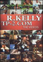 R Kelly: TP2.com: The Videos