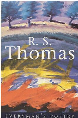 R.S. Thomas Eman Poet Lib #07 - Thomas, R S, and Thwaite, Anthony (Editor)