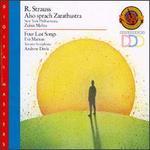 R. Strauss: Also Sprach Zarathustra; Four Last Songs