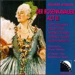 R. Strauss: Der Rosenkavalier, Act III Complete/Lottie Lehmann's Interviews