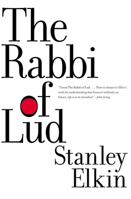Rabbi of Lud - Elkin, Stanley, and Lehmann, Chirs (Introduction by)