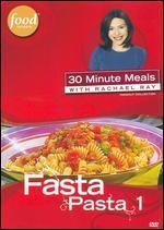 Rachael Ray: Fasta Pasta, Vol. 1