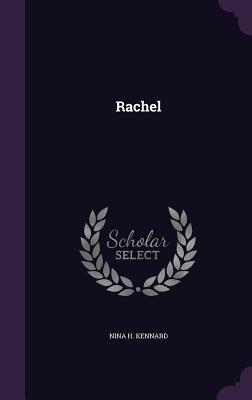 Rachel - Kennard, Nina H