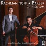 Rachmaninoff, Barber: Cello Sonatas