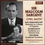 Rachmaninoff: Rhapsody on a Theme of Paganini; Dohnányi: Variations on a Nursery Song; Dvorák: Symphonic Variations