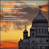 Rachmaninoff: Symphony No. 3; 10 Songs (Arr. Jurowski) - Vsevolod Grivnov (tenor); London Philharmonic Orchestra; Vladimir Jurowski (conductor)