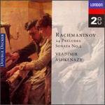 Rachmaninov: 24 Preludes; Piano Sonata No.2