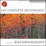 Rachmaninov: His Complete Recordings