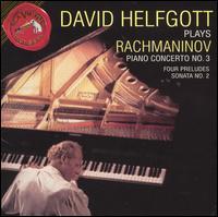 Rachmaninov: Piano Concerto No. 3; Four Preludes; Sonata No. 2 - David Helfgott (piano); Copenhagen Philharmonic Orchestra; Milan Horvat (conductor)