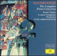 Rachmaninov: The Complete Piano Concertos - Tamás Vásáry (piano); London Symphony Orchestra; Yuri Ahronovitch (conductor)