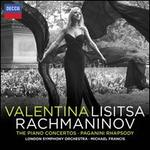 Rachmaninov: The Piano Concertos; Rhapsody on a Theme of Paganini - Valentina Lisitsa (piano); London Symphony Orchestra; Michael Francis (conductor)
