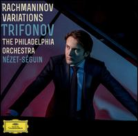Rachmaninov Variations - Daniil Trifonov (piano); Yannick Nézet-Séguin (piano); Philadelphia Orchestra