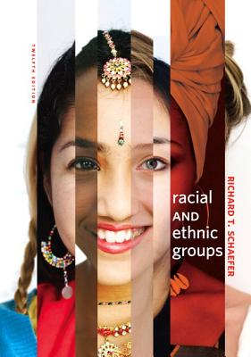 Racial and ethnic groups book by richard t schaefer 16 available racial and ethnic groups book by richard t schaefer 16 available editions alibris books fandeluxe Image collections
