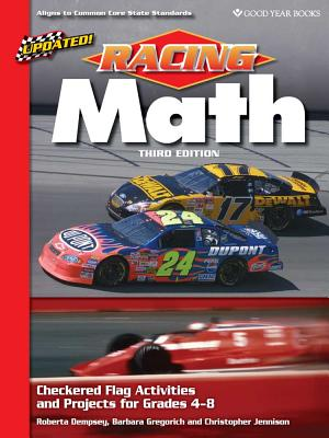 Racing Math: Checkered Flag Activities and Projects for Grades 4-8 - Dempsey, Roberta, and Gregorich, Barbara, and Jennison, Christopher