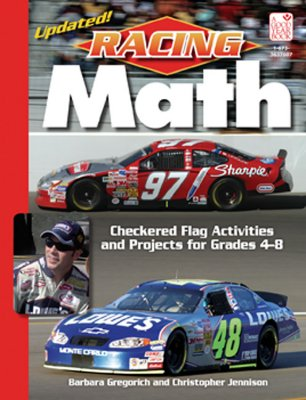 Racing Math: Cherckered Flag Activities and Projects for Grades 4-8 - Gregorich, Barbara