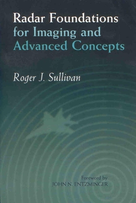 Radar Foundations for Imaging and Advanced Concepts - Sullivan, Roger A