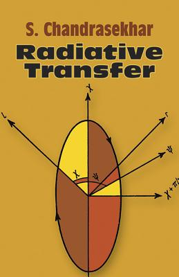 Radiative Transfer - Chandrasekhar, Subrahmanyan