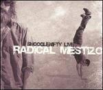 Radical Mestizo
