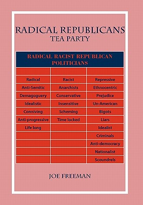 Radical Republicans - Freeman, Joe