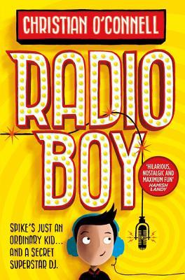 Radio Boy - O'Connell, Christian