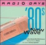 Radio Days: '80s New Wave