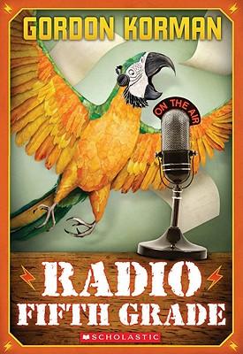 Radio Fifth Grade - Korman, Gordon