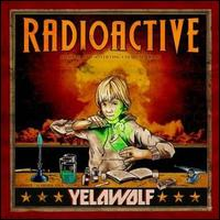 Radioactive [LP Version] - Yelawolf