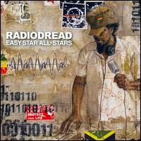 Radiodread [10th Anniversary Edition] - Easy Star All-Stars