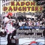 Radon Daughters: A Radioactive Musical