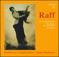 Raff: The Symphonies; The Suites for Orchestra; Overtures - Matthias Ranft (cello); Bamberger Symphoniker; Hans Stadlmair (conductor)