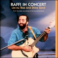 Raffi in Concert with the Rise & Shine Band - Raffi & the Rise & Shine Band