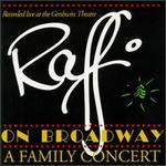 Raffi on Broadway: A Family Concert [CD]
