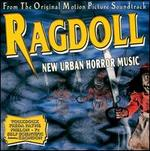 Ragdoll: New Urban Horror Music [Original Soundtracks]