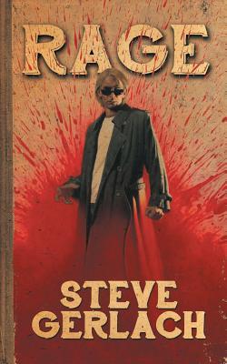 Rage - Gerlach, Steve