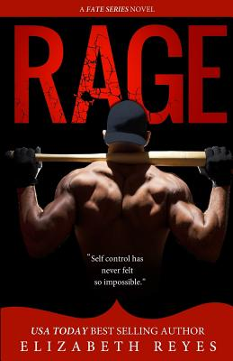 Rage - Reyes, Elizabeth
